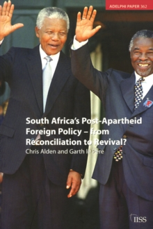 South Africa's Post Apartheid Foreign Policy : From Reconciliation to Revival?, PDF eBook