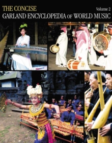 The Concise Garland Encyclopedia of World Music, Volume 2, PDF eBook