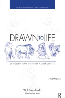 Drawn to Life - Volume 2 : The Walt Stanchfield Lectures, EPUB eBook