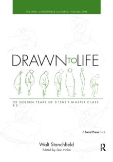 Drawn to Life: 20 Golden Years of Disney Master Classes Volume 1 : Volume 1: The Walt Stanchfield Lectures, EPUB eBook