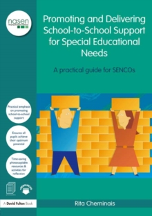 Promoting and Delivering School-to-School Support for Special Educational Needs : A practical guide for SENCOs, EPUB eBook