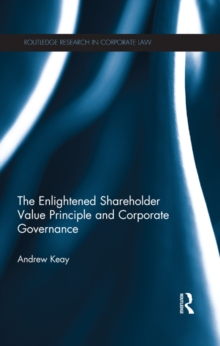 The Enlightened Shareholder Value Principle and Corporate Governance, EPUB eBook