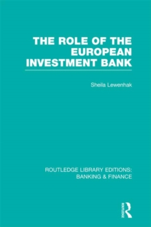 The Role of the European Investment Bank (RLE Banking & Finance), PDF eBook