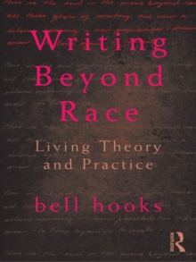 Writing Beyond Race : Living Theory and Practice, EPUB eBook
