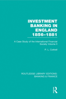 Investment Banking in England 1856-1881 (RLE Banking & Finance) : Volume Two, EPUB eBook