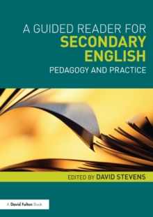 A Guided Reader for Secondary English : Pedagogy and practice, EPUB eBook