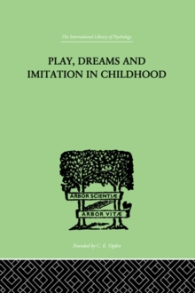 Play, Dreams And Imitation In Childhood, EPUB eBook