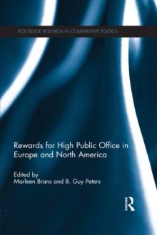 Rewards for High Public Office in Europe and North America, PDF eBook