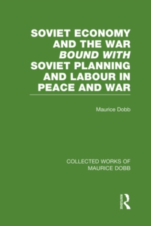 Soviet Economy and the War bound with Soviet Planning and Labour, PDF eBook