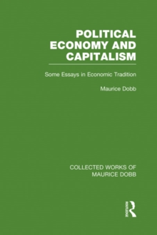 Political Economy and Capitalism : Some Essays in Economic Tradition, PDF eBook