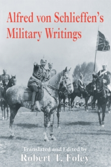 Alfred Von Schlieffen's Military Writings, PDF eBook