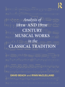 Analysis of 18th- and 19th-Century Musical Works in the Classical Tradition, PDF eBook