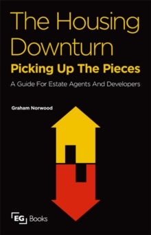 The Housing Downturn : Picking up the Pieces, PDF eBook