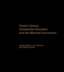Social Literacy, Citizenship Education and the National Curriculum, PDF eBook