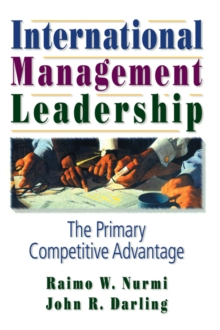 International Management Leadership : The Primary Competitive Advantage, PDF eBook