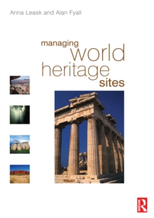 Managing World Heritage Sites, PDF eBook