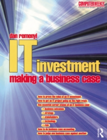 IT Investment: Making a Business Case, PDF eBook