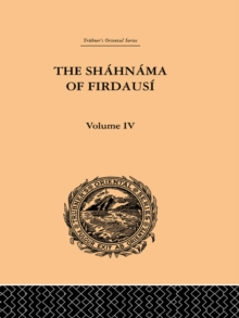 The Shahnama of Firdausi : Volume IV, EPUB eBook