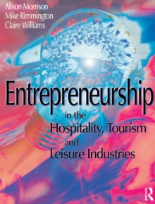 Entrepreneurship in the Hospitality, Tourism and Leisure Industries, PDF eBook
