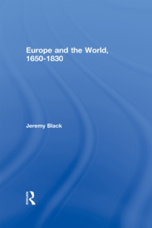 Europe and the World, 1650-1830, EPUB eBook