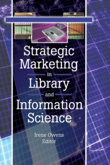 Strategic Marketing in Library and Information Science, EPUB eBook
