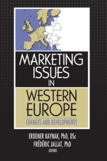 Marketing Issues in Western Europe : Changes and Developments, EPUB eBook