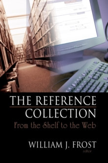 The Reference Collection : From the Shelf to the Web, PDF eBook