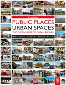 Public Places - Urban Spaces: Tim Heath: 9781136444913: Telegraph