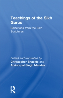 Teachings of the Sikh Gurus : Selections from the Sikh Scriptures, PDF eBook