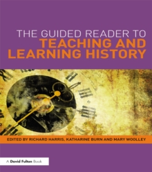The Guided Reader to Teaching and Learning History, EPUB eBook