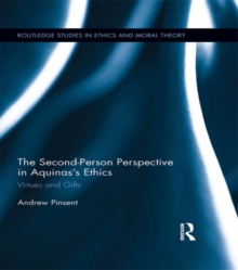 The Second-Person Perspective in Aquinas's Ethics : Virtues and Gifts, PDF eBook