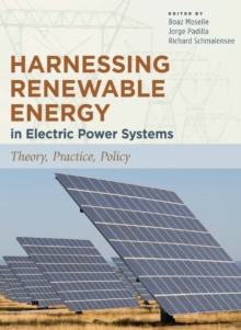 Harnessing Renewable Energy in Electric Power Systems : Theory, Practice, Policy, PDF eBook