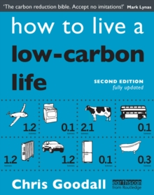 How to Live a Low-Carbon Life : The Individual's Guide to Tackling Climate Change, PDF eBook