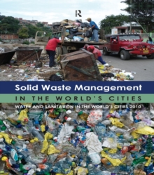 Solid Waste Management in the World's Cities : Water and Sanitation in the World's Cities 2010, EPUB eBook
