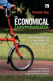 The Economical Environmentalist : My Attempt to Live a Low-Carbon Life and What it Cost, PDF eBook