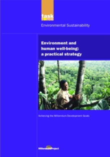 UN Millennium Development Library: Environment and Human Well-being : A Practical Strategy, EPUB eBook