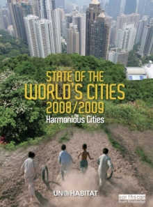 State of the World's Cities 2008/9 : Harmonious Cities, PDF eBook