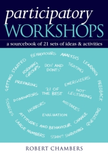 Participatory Workshops : A Sourcebook of 21 Sets of Ideas and Activities, PDF eBook