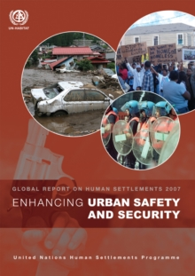 Enhancing Urban Safety and Security : Global Report on Human Settlements 2007, EPUB eBook