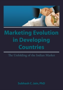Market Evolution in Developing Countries : The Unfolding of the Indian Market, PDF eBook