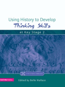 Using History to Develop Thinking Skills at Key Stage 2, EPUB eBook