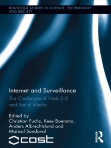 Internet and Surveillance : The Challenges of Web 2.0 and Social Media, EPUB eBook