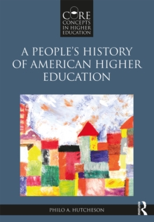 A People's History of American Higher Education, PDF eBook