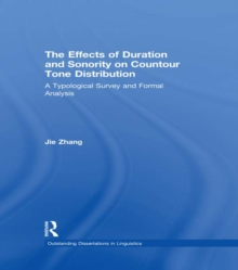 The Effects of Duration and Sonority on Countour Tone Distribution : A Typological Survey and Formal Analysis, EPUB eBook