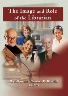 The Image and Role of the Librarian, EPUB eBook