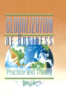 Globalization of Business : Practice and Theory, PDF eBook