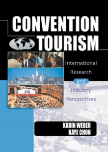 Convention Tourism : International Research and Industry Perspectives, EPUB eBook