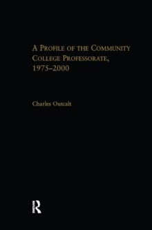 A Profile of the Community College Professorate, 1975-2000, PDF eBook
