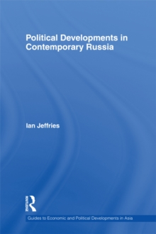 Political Developments in Contemporary Russia, EPUB eBook
