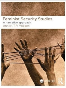 Feminist Security Studies : A Narrative Approach, PDF eBook